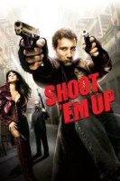 shoot em up 17294 poster
