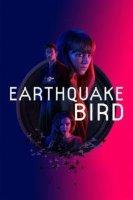 earthquake bird 22322 poster