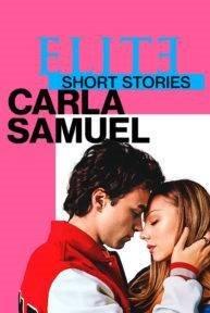 elite short stories carla samuel poster