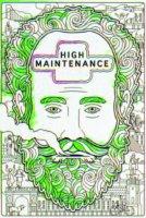 High Maintenance Online sa Prevodom