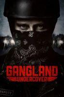 Gangland Undercover Online sa Prevodom